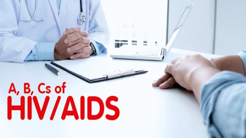 A, B, Cs of HIV/AIDS
