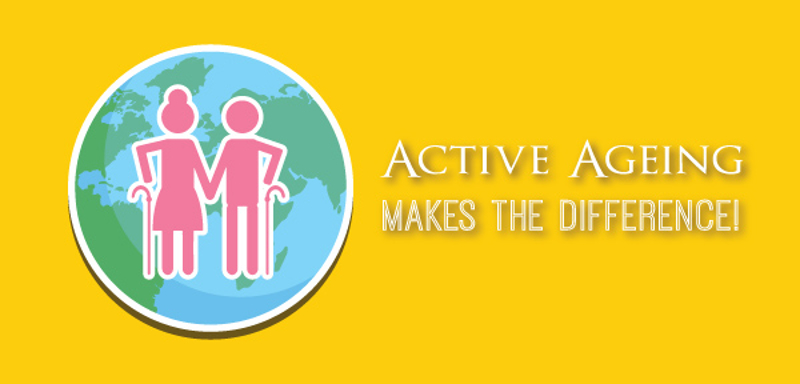Active Ageing Makes The Difference!