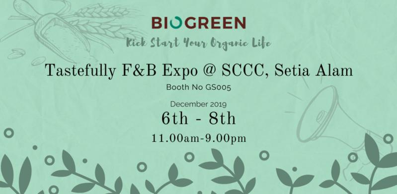 Biogreen - Tastefully F&B Expo SCCC, Setia Alam