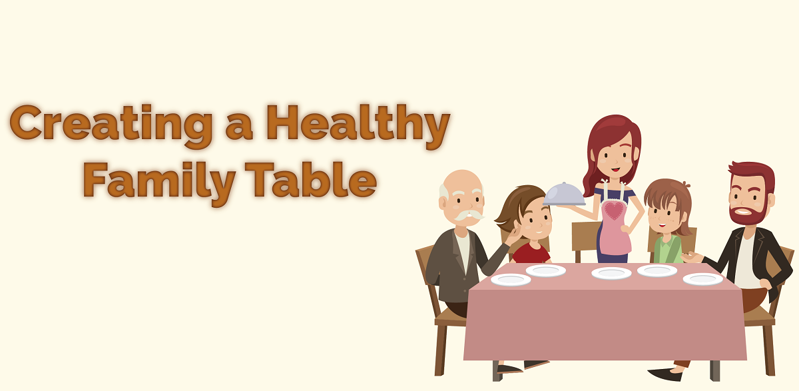 Creating a Healthy Family Table