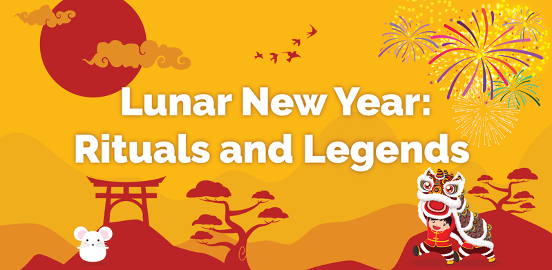 Lunar New Year: Rituals and Legends