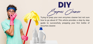 DIY Enzymes Cleaner