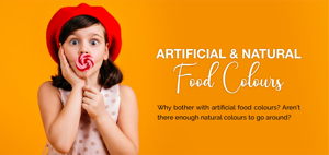 Artifical & Natural Food Colours