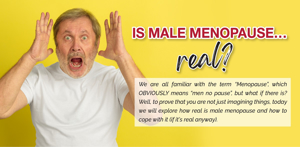 Is Male Menopause…Real?