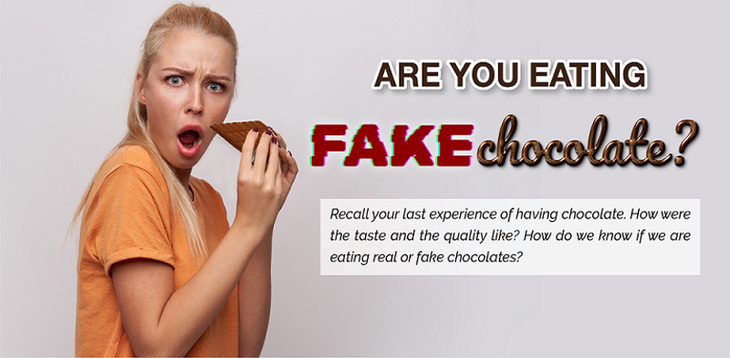 Are you eating fake chocolate?