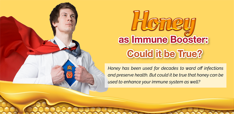 Honey as Immune Booster: Could it be True?